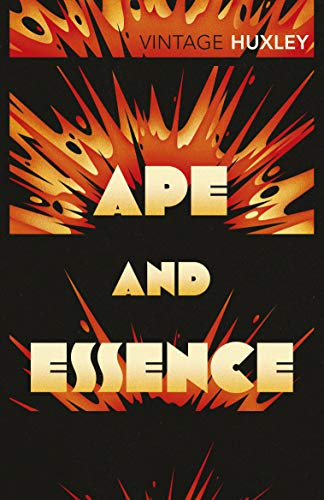 9780099477785: Ape and Essence