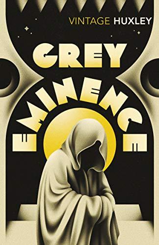 Grey Eminence (Paperback): Aldous Huxley