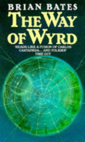 9780099477907: The Way of Wyrd: Tales of an Anglo-Saxon Sorcerer