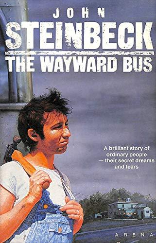 9780099478102: The Wayward Bus (Arena Books)
