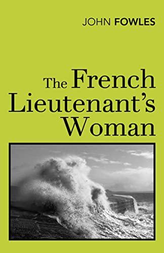 The French Lieutenant's Woman (Vintage Classics): Fowles, John