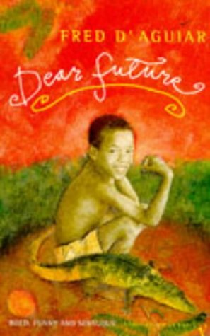 9780099478416: Dear Future