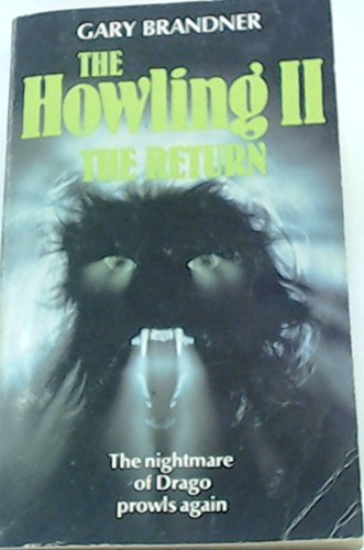 9780099478508: Howling 2:The Return