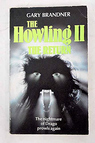 9780099478508: The Howling II: The Return