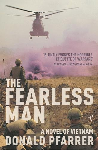 9780099478577: The Fearless Man: A Novel of Vietnam