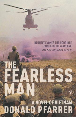 9780099478577: The Fearless Man: A Novel of Vietnam