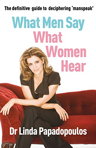 9780099478690: What Men Say, What Women Hear