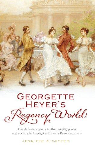 9780099478720: Georgette Heyer's Regency World