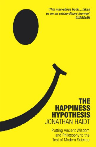 9780099478898: The Happiness Hypothesis: Putting Ancient Wisdom and Philosophy to the Test of Modern Science