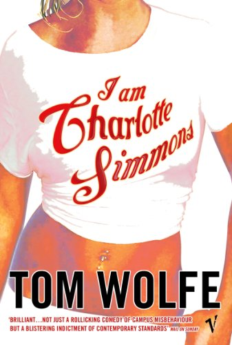 9780099479024: I Am Charlotte Simmons
