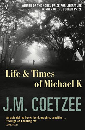 9780099479154: The Life and Times of Michael K