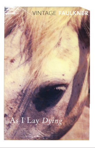 9780099479314: As I Lay Dying (Vintage classics)