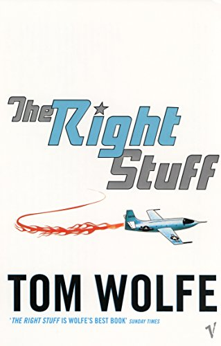 9780099479376: The Right Stuff