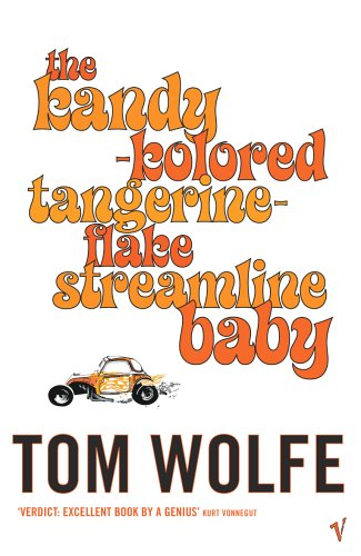 9780099479383: Kandy-kolored Tangerine-flake Streamline Baby