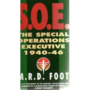 The Special Forces Collection - Four Volume: Bower, Tom; M.R.D.Foot;