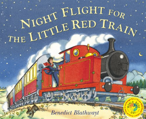 9780099480167: Night Flight for the Little Red Train