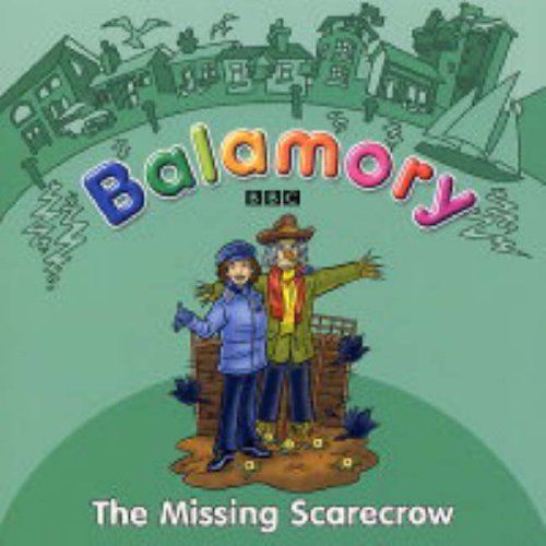 9780099480426: Balamory: The Missing Scarecrow - Storybook: A Storybook