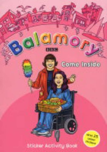 9780099480457: Balamory: Come Inside - Sticker Activity Book: A Sticker Activity Book