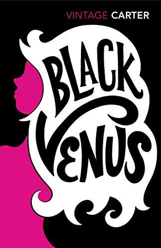 9780099480716: Black Venus
