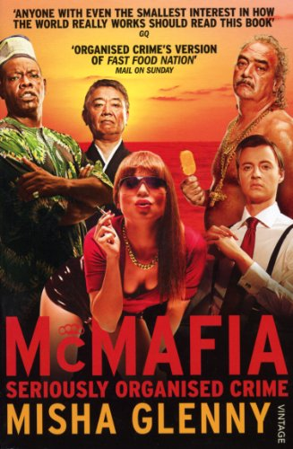 9780099481256: McMafia: Seriously Organised Crime