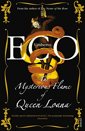 9780099481379: The Mysterious Flame Of Queen Loana: An Illustrated Novel