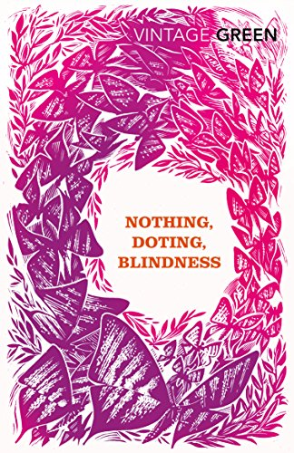 9780099481485: Nothing, Doting, Blindness