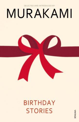 9780099481553: Birthday Stories: Selected and Introduced by Haruki Murakami