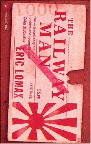 9780099481584: The Railway Man