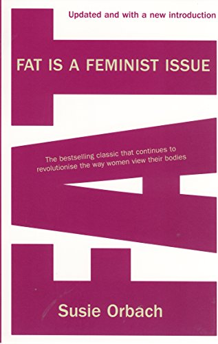 9780099481935: Fat Is a Feminist Issue