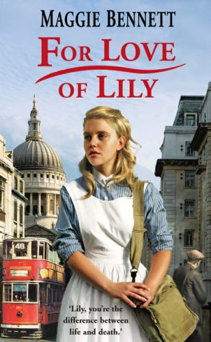 9780099481942: For Love of Lily