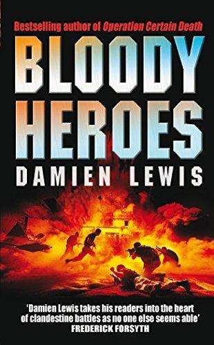 9780099481959: Bloody Heroes