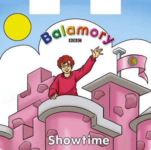 9780099481997: Showtime!: A Shaped Board Book (Balamory)