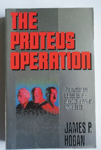 9780099482000: The Proteus Operation