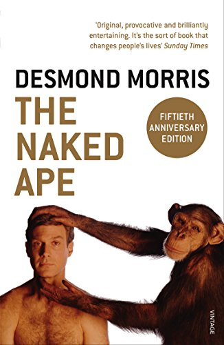 9780099482017: The naked Ape