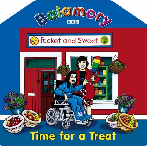 9780099482024: Balamory: Time for a Treat - A Shaped Board Book