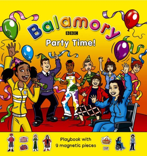 9780099482062: Party Time!: Magnet Book (Balamory)