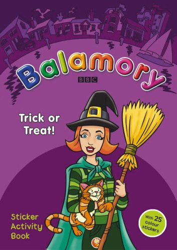 9780099482086: Balamory: Trick or Treat - Sticker Activity Book: A Sticker Activity Book