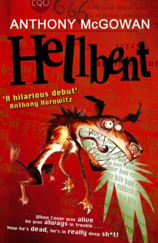 9780099482130: Hellbent