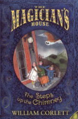 9780099482178: The Steps up the Chimney (Magician's House Quartet)