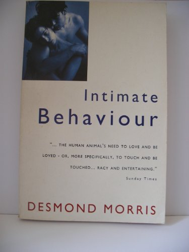 9780099482215: Intimate Behaviour