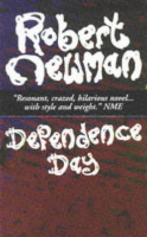 9780099482314: Dependence Day