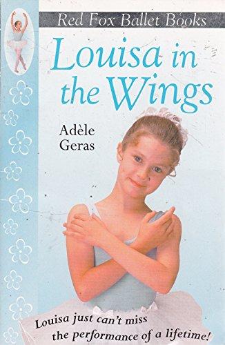 9780099482925: Louisa in Wings