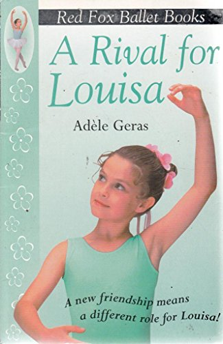 9780099482932: A Rival for Louisa
