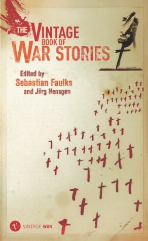 9780099483465: The Vintage Book Of War Stories