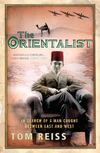 9780099483779: The Orientalist: In Search of a Man Caught Between East and West