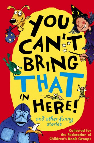9780099483861: You Can't Bring That In Here!: And Other Funny Stories