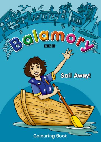 9780099483878: Balamory: Sail Away: A colouring book