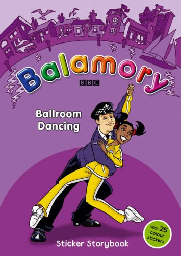 9780099483885: Balamory: Ballroom Dancing - Sticker Storybook