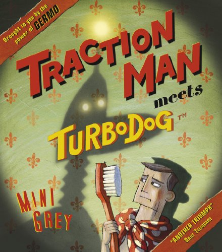 Traction Man Meets Turbodog (Paperback)