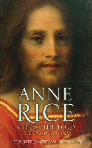 9780099484189: Christ the Lord The Road to Cana